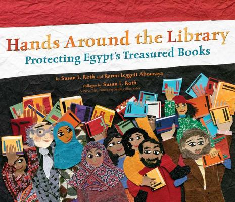 Hands Around the Library: Protecting Egypt's Treasured Books Cover Image