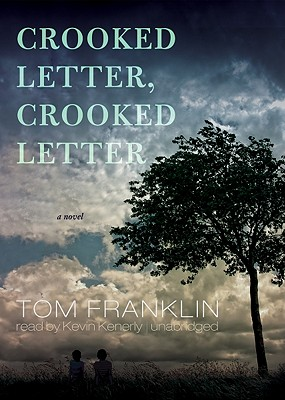 Crooked Letter, Crooked Letter [With Earbuds] (Playaway Adult Fiction) Cover Image
