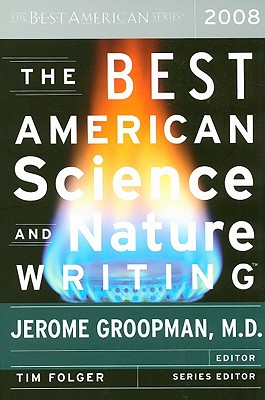 Cover for The Best American Science and Nature Writing 2008 (The Best American Series ®)