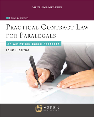 Practical Contract Law for Paralegals: An Activities-Based Approach (Aspen College) Cover Image