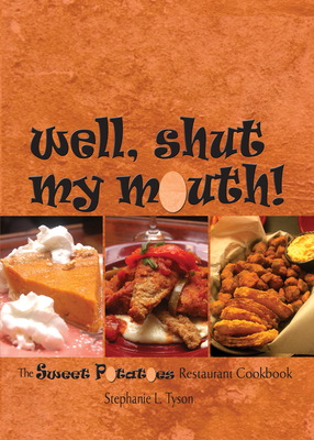 Cover for Well, Shut My Mouth!