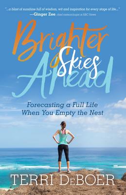 cover of Brighter Skies Ahead by Terri DeBoer.