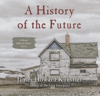 A History of the Future (World Made by Hand Novels #3) Cover Image