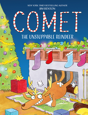 Comet the Unstoppable Reindeer Cover Image
