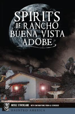 Spirits of Rancho Buena Vista Adobe Cover Image