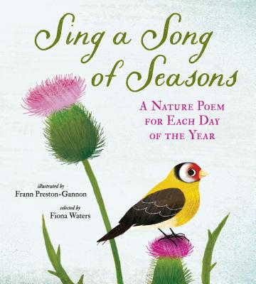Sing a Song of Seasons: A Nature Poem for Each Day of the Year Cover Image