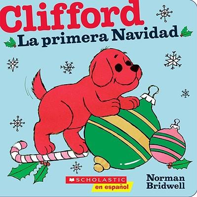Clifford: La primera Navidad (Clifford's First Christmas) Cover Image