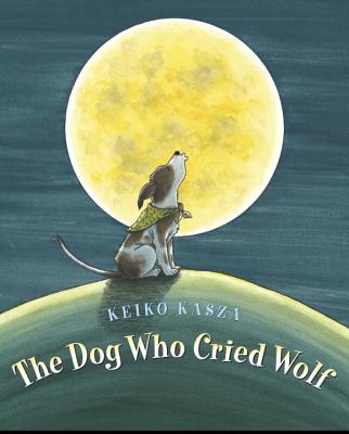 The Dog Who Cried Wolf Cover