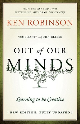Out of Our Minds: Learning to Be Creative Cover Image