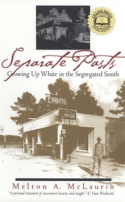 Separate Pasts: Growing Up White in the Segregated South (Brown Thrasher Books) Cover Image