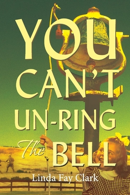 You Can't Un-Ring the Bell Cover Image