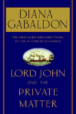 Lord John and the Private Matter Cover