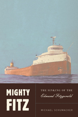 Mighty Fitz: The Story of the Edmund Fitzgerald Cover Image