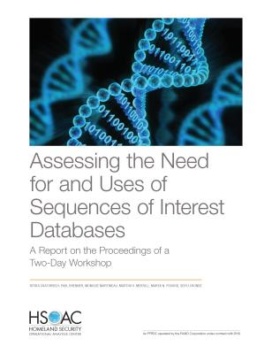 Assessing the Need for and Uses of Sequences of Interest Databases: A Report on the Proceedings of a Two-Day Workshop Cover Image