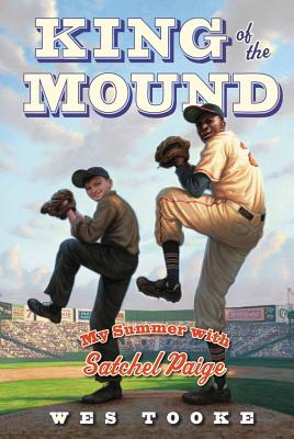 King of the Mound: My Summer with Satchel Paige Cover Image