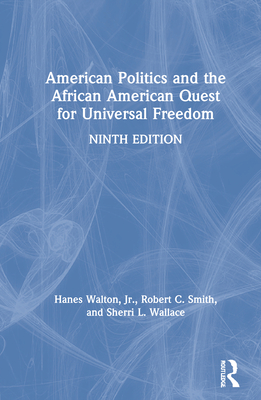American Politics and the African American Quest for Universal Freedom Cover Image