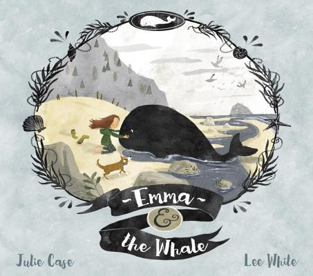 Emma & The Whale by Julie Case