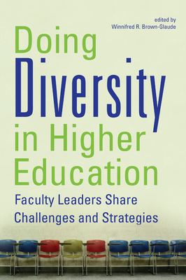 Doing Diversity in Higher Education: Faculty Leaders Share Challenges and Strategies Cover Image