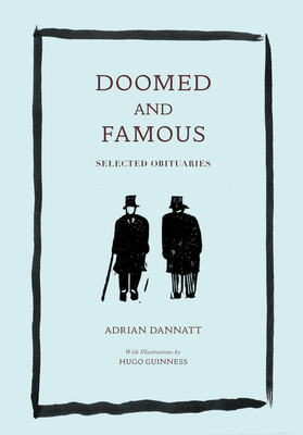 Doomed and Famous: Selected Obituaries Cover Image