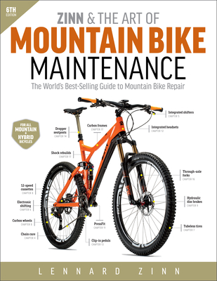 Zinn & the Art of Mountain Bike Maintenance: The World's Best-Selling Guide to Mountain Bike Repair Cover Image