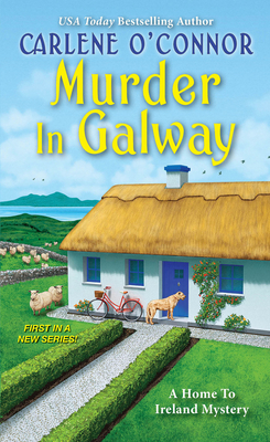 Murder in Galway (A Home to Ireland Mystery #1) Cover Image