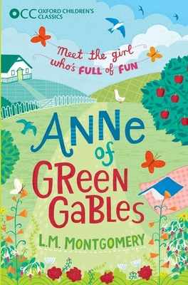 Anne of Green Gables (Oxford Children's Classics) Cover Image