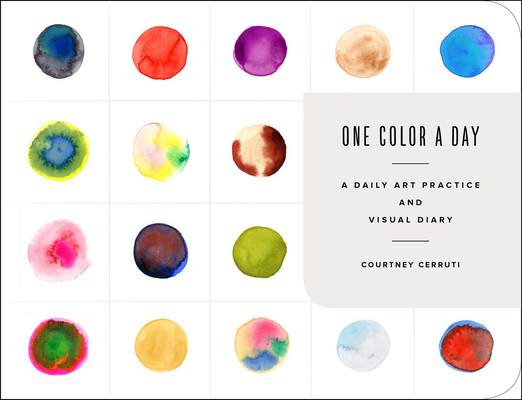 One Color a Day Sketchbook: A Daily Art Practice and Visual Diary Cover Image