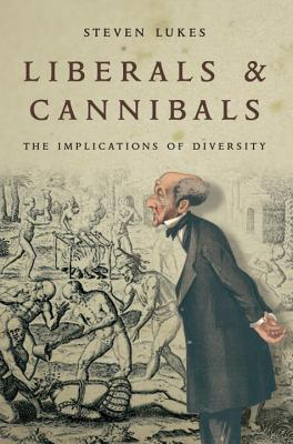 Liberals and Cannibals: The Implications of Diversity Cover Image