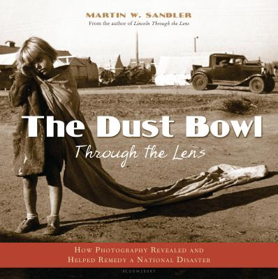 The Dust Bowl Through the Lens Cover