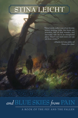 And Blue Skies From Pain: A Book of the Fey and the Fallen Cover Image