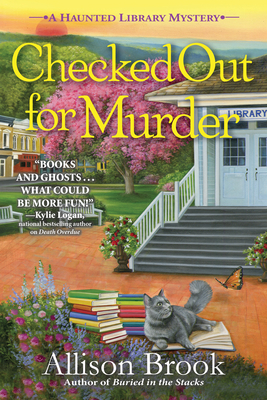 Checked Out for Murder: A Haunted Library Mystery Cover Image