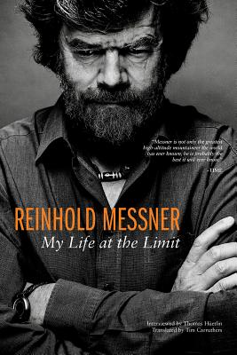 Reinhold Messner: My Life at the Limit Cover Image