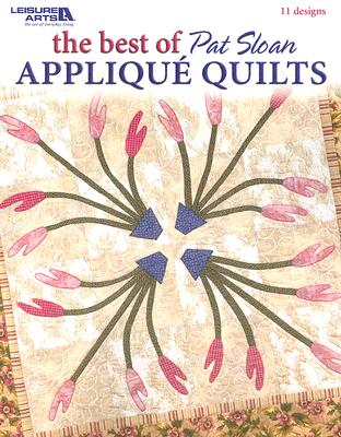 The Best of Pat Sloan Applique Quilts Cover