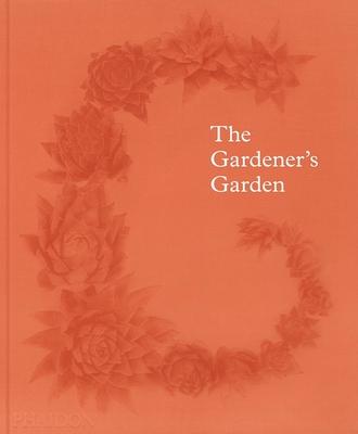 The Gardener's Garden Cover Image