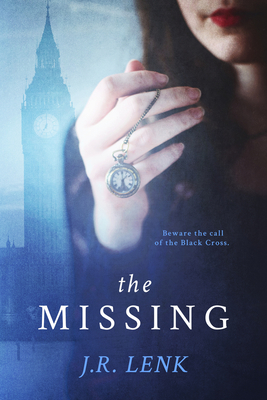 The Missing: The Curious Cases of Will Winchester and the Black Cross Cover Image