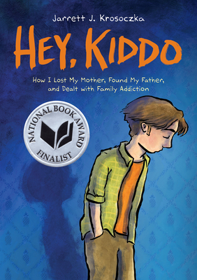 Hey, Kiddo (National Book Award Finalist) Cover Image