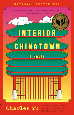 Interior Chinatown: A Novel (Vintage Contemporaries) Cover Image