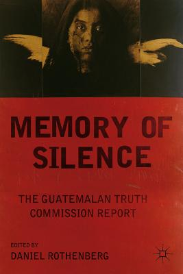 Memory of Silence: The Guatemalan Truth Commission Report Cover Image