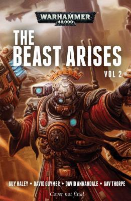 The Beast Arises: Volume 2 (Warhammer 40,000) Cover Image