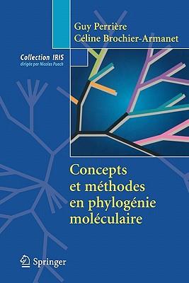 Concepts Et Methodes En Phylogenie Moleculaire Cover Image