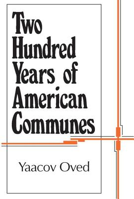 Two Hundred Years of American Communes (Centennial Histories) Cover Image