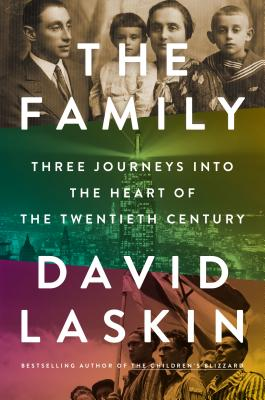 The Family: Three Journeys Into the Heart of the Twentieth Century Cover Image