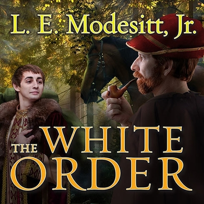 The White Order (Saga of Recluce #8) Cover Image