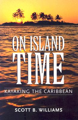 On Island Time: Kayaking the Caribbean Cover Image