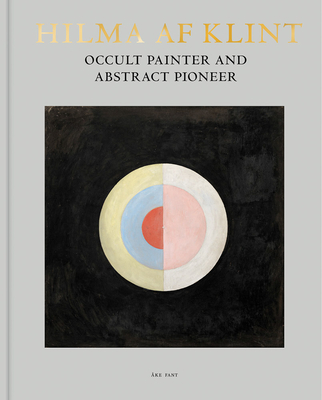 Hilma AF Klint: Occult Painter and Abstract Pioneer Cover Image
