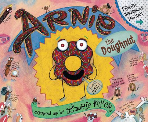 Arnie, the Doughnut (The Adventures of Arnie the Doughnut #1) Cover Image