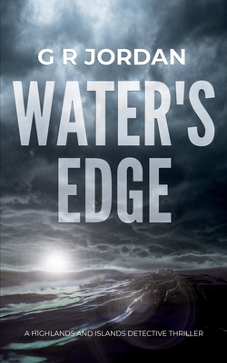 Water's Edge: A Highlands and Islands Detective Thriller Cover Image