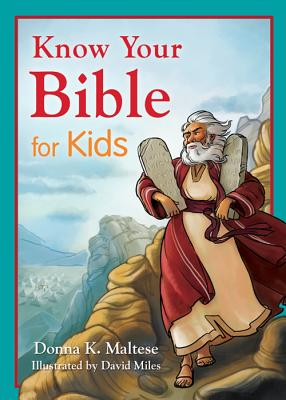 Know Your Bible for Kids: My First Bible Reference for Ages 5-8 Cover Image