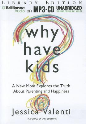 Why Have Kids? Cover