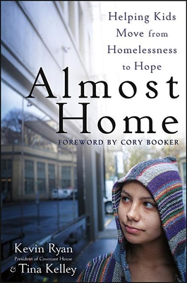Almost Home: Helping Kids Move from Homelessness to Hope Cover Image